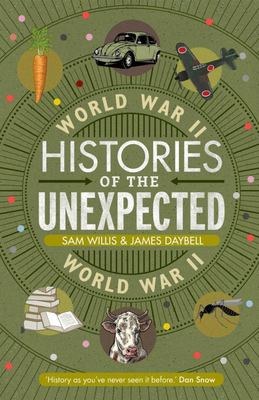 Histories of the Unexpected: World War II