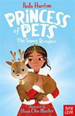 Princess of Pets: The Snowy Reindeer