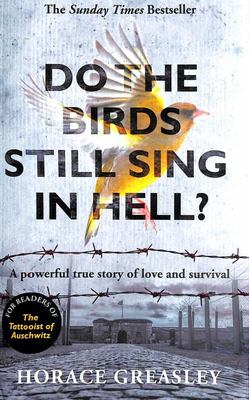 Do the Birds Still Sing in Hell? A Powerful Story of Love and Survival