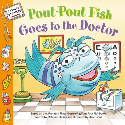 Pout-Pout Fish Goes to the Doctor