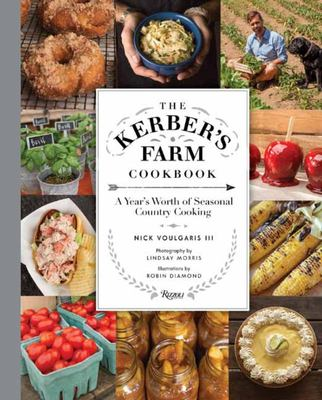 The Kerber's Farm - A Year's Worth of Seasonal Country Cooking