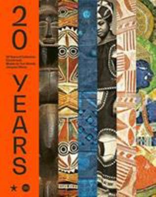 20 Years: the Acquisitions of the Musée du Quai Branly - The Acquisitions of the Musée du Quai Branly
