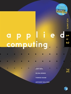 Nelson Applied Computing VCE 1&2 + Access Code (7E)