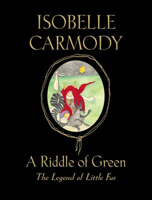 A Riddle of Green #4 Legend of Little Fur