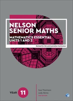 Nelson Senior Maths Essential Units 1 and 2 Year 11 AC Student Book with access code - Cengage