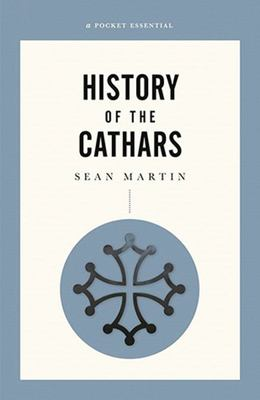 Pocket Essentials: History of the Cathars
