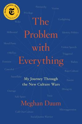 Problem with Everything - My Journey Through the New Culture Wars (HB)