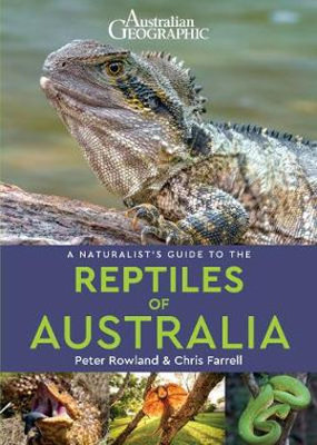 Large a naturalist s guide to the reptiles of australia