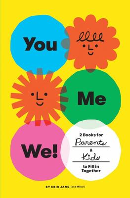 You, Me, We! (Set of 2 Fill-In Books) - 2 Books for Parents and Kids to Fill in Together