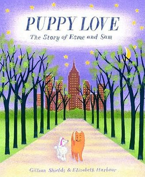 Puppy Love Story of Esme & Sam :Shields (HB)