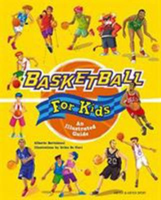 Basketball for Kids - An Illustrated Guide