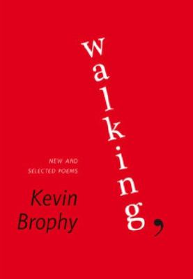 Walking - New and Selected Poems