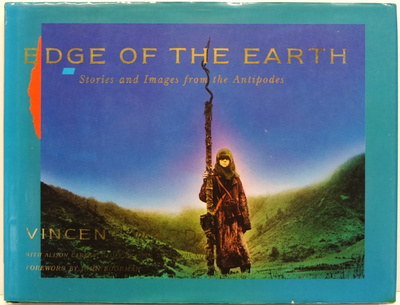 Edge Of The Earth Stories And Images From The Antipodes