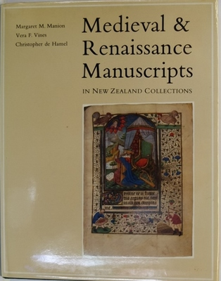 Medieval and Renaissance Manuscripts in New Zealand Collections
