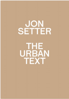 Jon Setter - The Urban Text