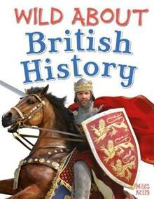 Wild About British History