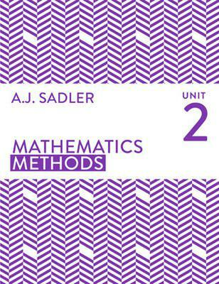 SADLER MATHS METHODS UNIT 2 -old edition SECONDHAND