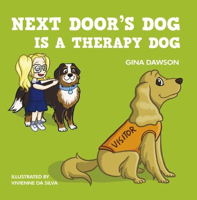 Next Door's Dog Is A Therapy Dog