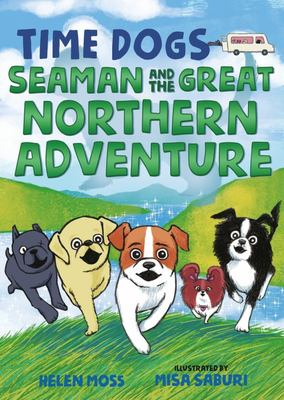 Seaman and the Great Northern Adventure (Time Dogs #2)