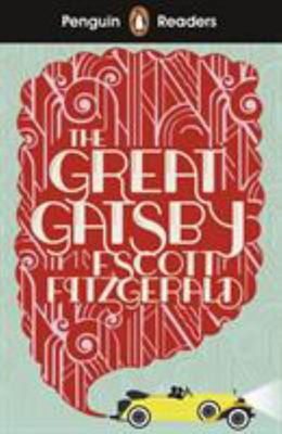 The Great Gatsby: Penguin Readers Level 3