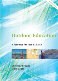 Outdoor Education A Resource for Year 11 ATAR - SECONDHAND