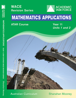 WACE Revision Series Mathematics Applications Year 11 Units 1 & 2 ATAR Course AC - Secondhand