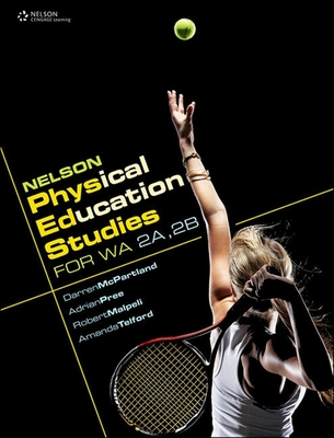 NELSON PHYSICAL EDUCATION 2A 2B - Secondhand