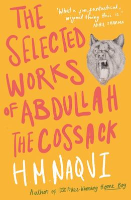 The Selected Works of Abdullah the Cossack