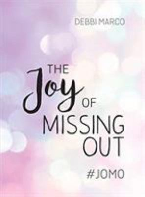 Joy of Missing Out