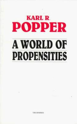 A World of Propensities