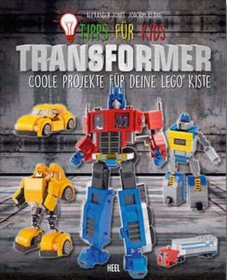 Tips for Kids: Transformers - Cool Projects for Your Lego Bricks
