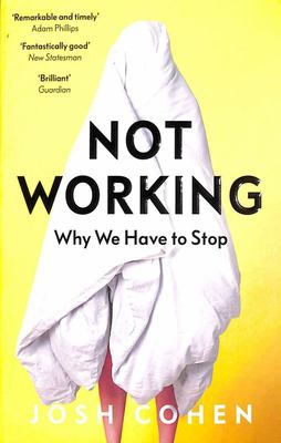 Not Working: Whe We Have to Stop