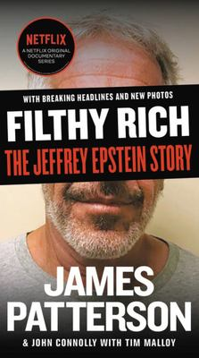 Filthy Rich - The Jeffrey Epstein Story