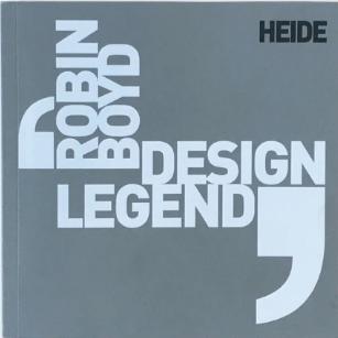 Robin Boyd - Design Legend
