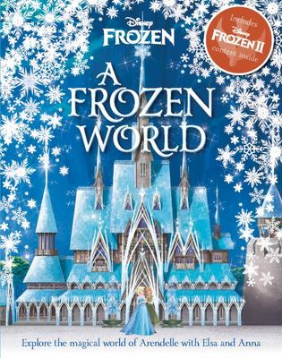 A Frozen World (Disney: Frozen 2)