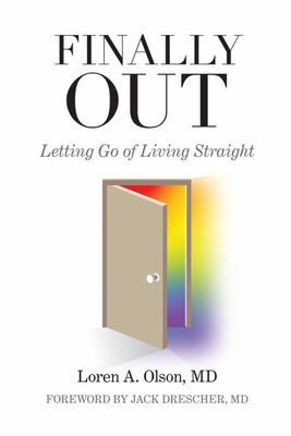 Finally Out - Letting Go of Living Straight