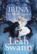Irina the Wolf Queen (Ragnor Trilogy #1)
