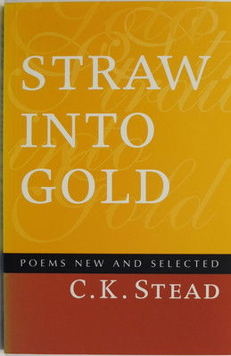 Straw into Gold: Poems New and Selected