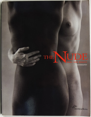 The Nude - Ideal and Reality: Painting and Sculpture from Neoclassicism to Today; and The Nude Ideal and Reality: Photography, from the Invention of Photography to Today