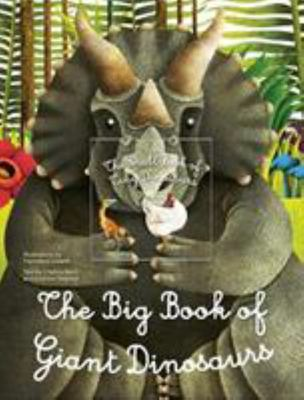 Big Book of Giant Dinosaurs, the Small Book of Tiny Dinosaurs