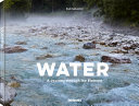Water - A Journey Through the Element
