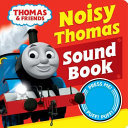 Noisy Thomas Sound Book (Thomas & Friends)