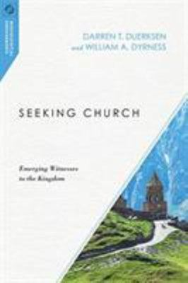 Seeking Church - Emerging Witnesses to the Kingdom