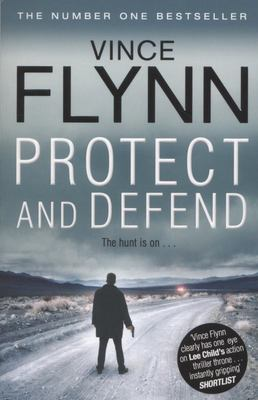 Protect and Defend (Mitch Rapp #10)