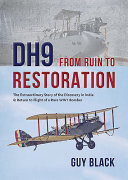 DH9: From Ruin To Restoration