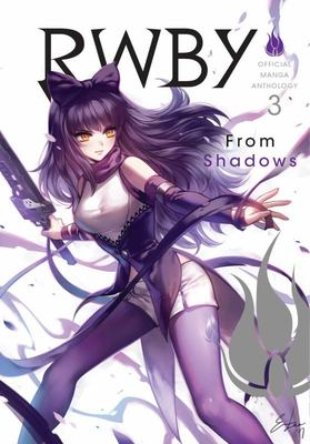 RWBY: Official Manga Anthology, Vol. 3 - From Shadows