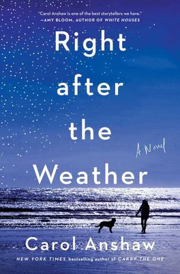 Right after the Weather - A Novel
