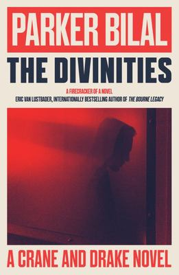 The Divinities - A Drake and Crane Novel