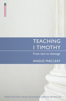 Teaching 1 Timothy - From Text to Message