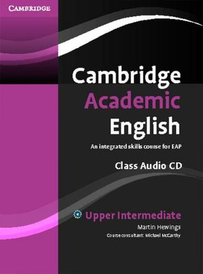 Cambridge Academic English - An Integrated Skills Course for EAP B2 Class audio CD
